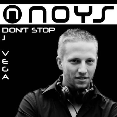 DJ Vega – Don't Stop (Noys Records)