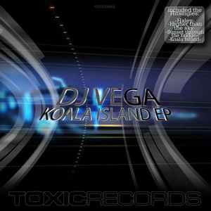 DJ Vega – Koala Island EP (Toxic Records)