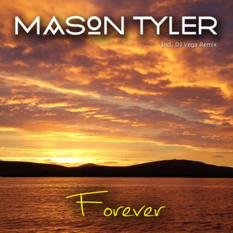 Mason Tyler – Forever (DJ Vega remix) (7th Sense Records)