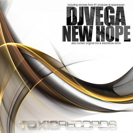 DJ Vega – New Hope (Toxic Records)