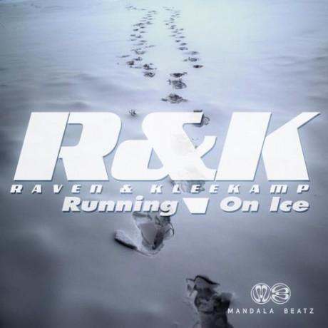 Raven & Kleekamp – Running on ice (DJ Vega remix) (Mandala Beatz)