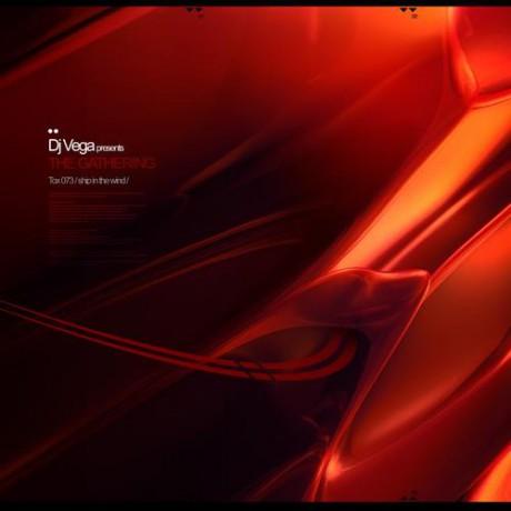 DJ Vega presents The Gathering – Ship in the wind (Toxic Records)