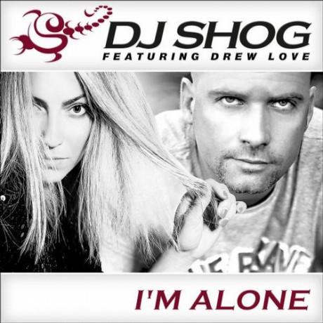 DJ Shog ft Drew Love – Iam Alone (DJ Vega remix) (Sony Music)