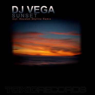 DJ Vega – Sunset (Toxic Records)