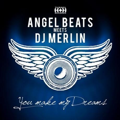 Angel Beats – You make my dreams (DJ Vega rmx) (Tunnel Records)