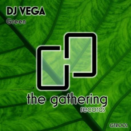 DJ Vega – Green (The Gathering Records)