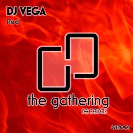 DJ Vega – Red (The Gathering Records)