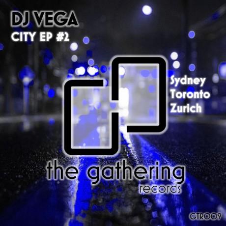 DJ Vega – City EP #2 (The Gathering Records)