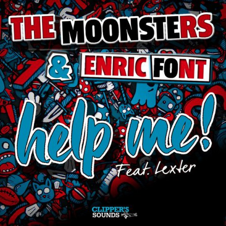 The Moonsters ft Lexter – Help Me! (DJ Vega remix) (Big Beef)