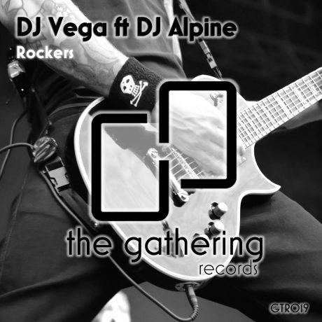 DJ Vega ft DJ Alpine – Rockers (The Gathering Records)