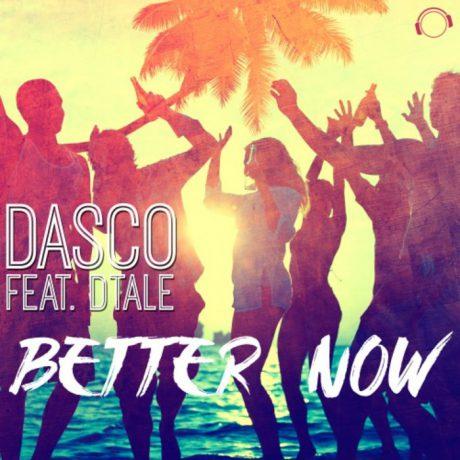 DASCO – Better Now (DJ Vega remix) (Mental Madness)