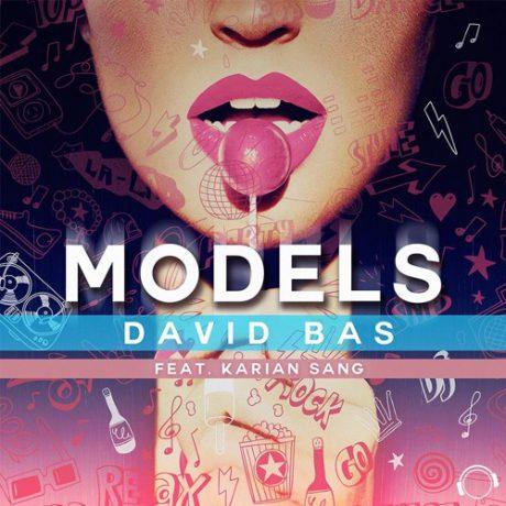 David Bas feat. Karian Sang – Models (DJ Vega remix) (Mental Madness)
