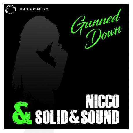 Nicco & Solid&Sound – Gunned Down (DJ Vega remix) (Mental Madness)