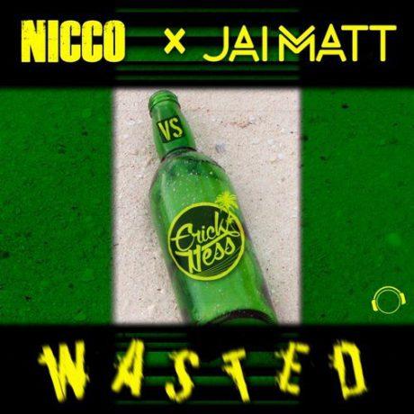Nicco feat. Jai Matt – Wasted (DJ Vega Remix)