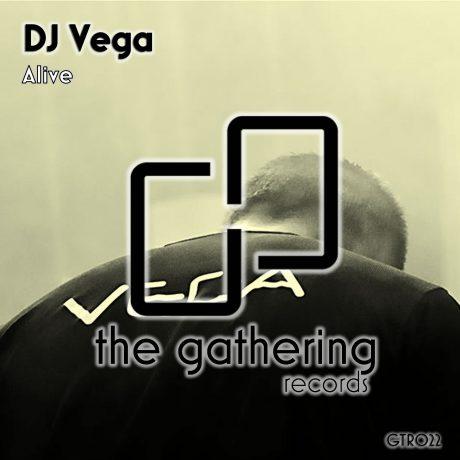 DJ Vega – Alive (The Gathering Records)