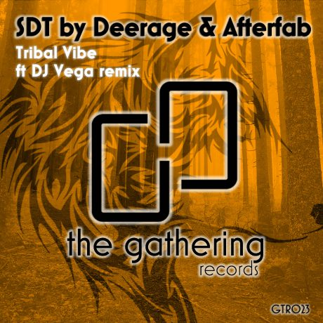 SDT by Deerage & Afterfab – Tribal Vibe (DJ Vega Remix) (The Gathering Records)