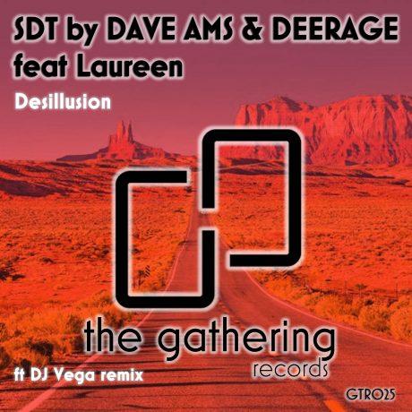 SDT by Dave Ams & Deerage – Desillusion (DJ Vega Remix) (The Gathering Records)